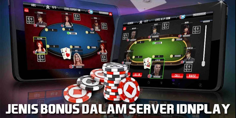 Jenis Bonus Dalam Server IDNPLAY